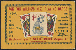 A D Willis Ltd :Ask for Willis's N.Z. playing cards. Manufactured by A D Willis, Limited, Wanganui, N.Z. [Blotter. ca 1920s?]