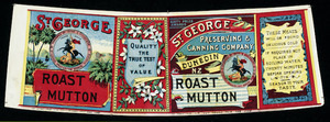 St George Preserving & Canning Company Ltd :Roast mutton. [Printed by] Mills, Dick & Co. [Can label. 1890s-1940s].