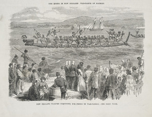 Artist unknown :New Zealand natives competing for prizes in war canoes - see next page. The penny illustrated paper. Jan. 30, 1869, [page] 77.
