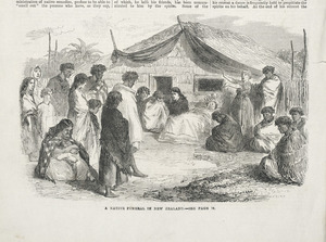 [Robley, Horatio Gordon], 1840-1930 :A native funeral in New Zealand - see page 78]. The penny illustrated paper. Jan. 30, 1869, [page] 76.
