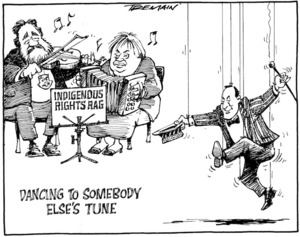 Indigenous Rights Rag. Dancing to somebody else's tune. 21 April 2010
