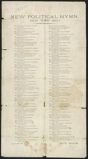Slick, Sam (pseud), fl 1884 :New political hymn. Did you go? / Sam Slick. Oamaru, May 1884.