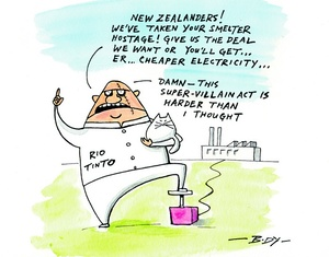 """Body, Guy Keverne, 1967-:""""New Zealanders! We've taken your smelter hostage! Give us the deal we want or you'll get... er... cheaper electricity..."""" 1 April 2013"""
