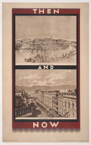 Great Britain Empire Marketing Board :Then and now; Christchurch in 1852; Christchurch today. B.C.4 issued by the Empire Marketing Board. Printed for H.M. Stationery Office by Waterlow & Sons Ltd., London, Dunstable & Watford [ca 1926].