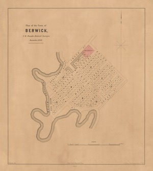 Plan of the town of Berwick [electronic resource] C.B. Shanks, district surveyor, December, 1869 ; W. Spreat, lith.