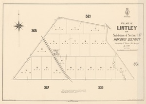 Village of Lintley being subdivision of Section 407, Hokonui District [electronic resource] / surveyed by N. Prentice, Dist. Surveyor April 1880 ; drawn by E.A. Lewis, October, 1880.