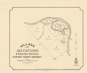 Village of Matapouri & suburban sections, Kapara Survey District [electronic resource] / surveyed by G.H. Bullard, W. Gordon, del.