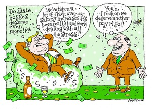 Hodgson, Trace, 1958- :Do State bosses deserve even more!?* 1 December 2013