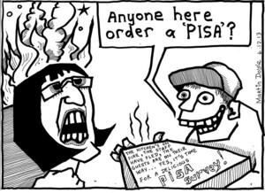 Doyle, Martin, 1956- :Anyone here order a PISA? 04 December 2013