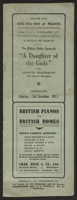 """Grand Opera House Wellington: J C Williamson Ltd in conjunction with William Fox present the million dollar spectacle """"A daughter of the gods"""", with Annette Kellermann [sic], the picture beautiful. Commencing Saturday 15th December 1917. Published by N.Z. Programme Co. Evening Post Print [1917]"""