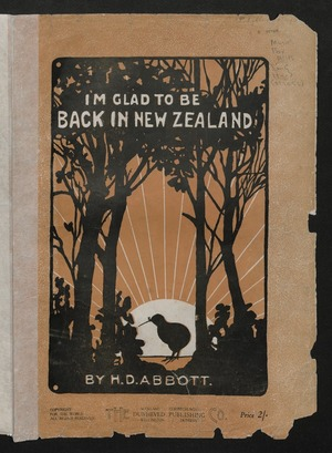I'm glad to be back in New Zealand / by H. D. Abbott.