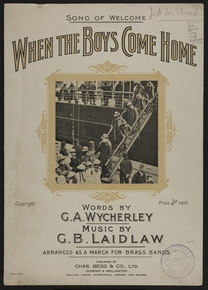 When the boys come home / words by G. A. Wycherley ; music by G. B. Laidlaw.
