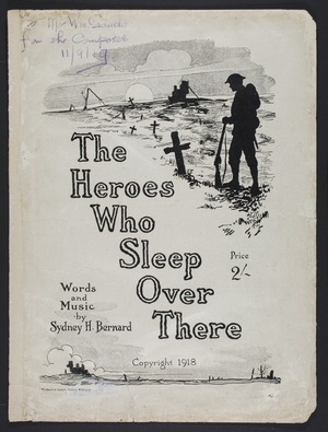 The heroes who sleep over there : song / words and music by Sydney H. Bernard.