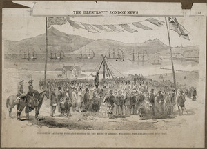 Fox, William 1812-1893 :Ceremony of laying the foundation stone of the new Houses of Assembly, Wellington, New Zealand - [London ; Illustrated London News, 1857]