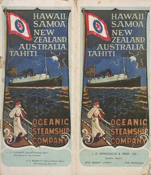 Oceanic Steamship Company :Hawaii, Samoa, New Zealand, Australia, Tahiti. [Brochure cover. ca 1900]