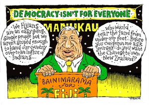 Hodgson, Trace, 1958- :Democracy isn't for everyone. 10 August 2014