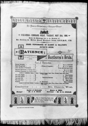 St Peter's Schoolroom, Ghuznee Street :Vice-regal command night, Tuesday, May 25th, 1886. Grand performance of Gilbert and Sullivan's Aesthetic opera, Patience; or Bunthorne's bride. Conductor, Mr Hautrie West. [1886].