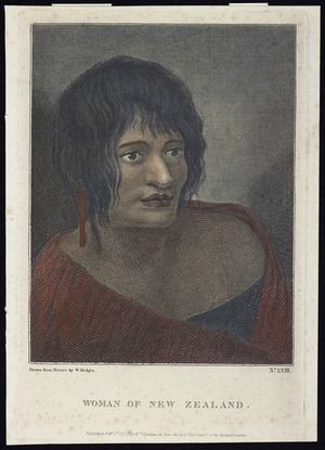 [Hodges, William] 1744-1797 :Woman of New Zealand. Drawn from nature by W. Hodges. Published Feb 1st 1777 by Wm. Strahan in New Street & Thos. Cadell in the Strand, London. No.LVIII. 1777