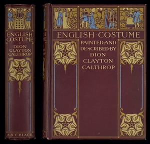 English costume / painted & described by Dion Clayton Calthrop.