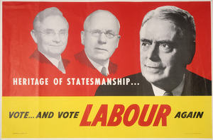 New Zealand Labour Party: Heritage of statesmanship ... Vote ... and vote Labour again. Printed by C.M. Banks Ltd. [1960]