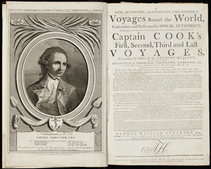 A new, authentic, and complete collection of voyages round the world,  undertaken and performed by royal authority. : Containing an authentic, entertaining, full, and complete history of Captain Cook's first, second, third, and last voyages, undertaken by order of His present Majesty, for making discoveries in geography, navigation, astronomy, &c. in the Southern and Northern Hemispheres, &c., &c., &c. and successively performed in the years 1768, 1769, 1770, 1771-1772, 1773, 1774, 1775-1776, 1777, 1778, 1779, 1780. The first voyage being professedly undertaken in his Majesty's ship Endeavour, for making discoveries in the Southern Hemisphere, and round the world. The second in the Resolution and Adventure, for making discoveries towards the South Pole, and round the world. The third and last in the Resolution and Discovery, to the Pacific Ocean ... and  To which will be added, genuine narratives of other voyages of discovery round the world ... those of Lord Byron, Capt. Wallis, Capt. Carteret, Lord Mulgrave, Lord Anson, ... / The whole of these voyages of Capt. Cook, F.R.S. &c., now published under the immediate direction of George William Anderson, Esq. ; Assisted by a principal officer who sailed in the Resolution sloop, and by many other gentlemen of the most distinguished naval abilities.