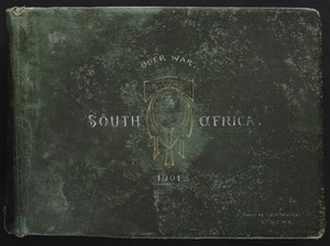 Wallis, William Fletcher, 1874-1958: Photograph album relating to service in the South African War (1899-1902)