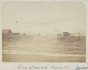 Mess tents at a camp for Imperial forces, at Otahuhu, Auckland