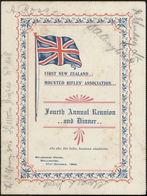 First New Zealand Mounted Rifles Association :Fourth annual dinner, Melbourne House, Wellington, 21st October 1904 [Menu and toast list, front cover].