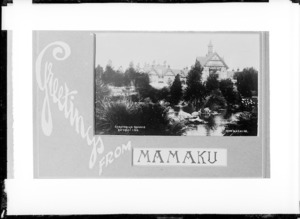 Greetings card from Mamaku, with image of the Sanatorium and grounds at Rotorua