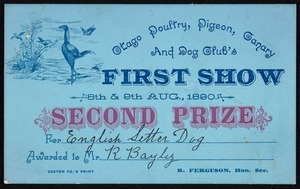 Otago Poultry, Pigeon, Canary and Dog Club. First Show :Second prize [certificate] 8th & 9th Aug[ust] 1890 for [English setter dog] awarded to Mr [R Bayly]. Caxton Co.'s Print.