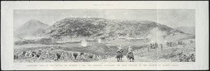 Maud, W T, 1865-1903 :Panoramic view of the battle on October 21, 1899; the infantry attacking the Boer position on the heights at Elands Laagte. Supplement to the Graphic, November 25, 1899.