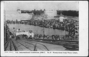 [Postcard]. N.Z.International Exhibition, 1906-7. No. 9 - Wonderland from Water Chute. Webb, photo. Smith & Anthony Limited [1906].