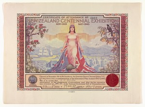 Mitchell, Leonard Cornwall 1901-1971 :New Zealand Centennial Exhibition, Nov. 1939 - May 1940. Certificate of attendance no. 4962. Harry H. Tombs Ltd, Printers. 1939.