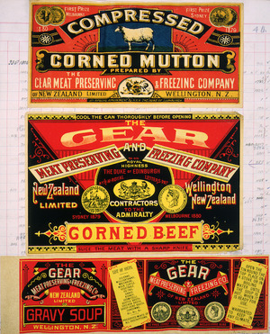 Gear Meat Company :[Three labels for Compressed corn beef, Corned beef; and Gravy soup].The Gear Meat Preserving & Freezing Company of New Zealand, Wellington New Zealand. [1890-1920].