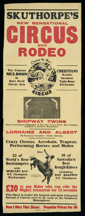 Skuthorpe's new sensational circus and rodeo. Come to the circus. [Printed by] Wright & Jaques Ltd [1948?]