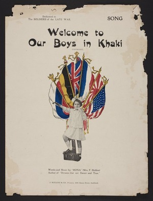 """Welcome to our boys in khaki / words and music by """"Mona"""" (Mrs F. Holden)."""