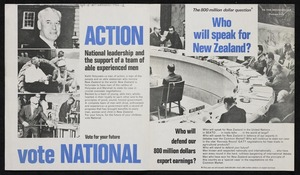 [New Zealand National Party]: The 800 million dollar question* Who will speak for New Zealand? To the householder; postage paid. Nelson Mail Print [1966]