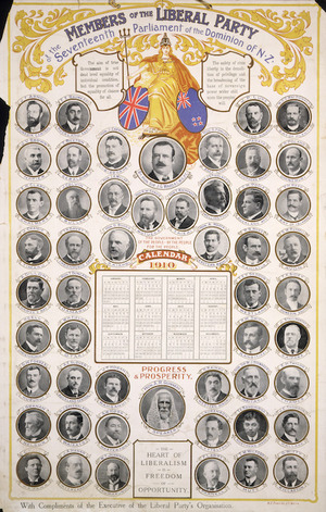 Liberal Party :Members of the Liberal Party of the seventeenth parliament of the dominion of New Zealand. Calendar, 1910. N. Z. Times Co., Ltd, Wg'tn.