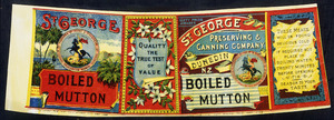 St George Preserving & Canning Company Ltd :St George boiled mutton. [Can label. 1890s-1940s].