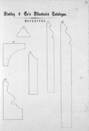 Findlay & Co. :Findlay and Co's illustrated catalogue. Mouldings [models] 10-15. [1874].