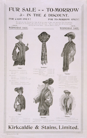 Kirkcaldie & Stains Ltd. :Fur sale tomorrow. 3/- in the £ discount. [ca 1905].