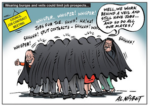 """Nisbet, Alistair, 1958- :""""Well, we work behind a veil and STILL have jobs... and so do all our mates!"""" 7 July 2011"""