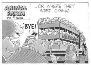 "...or where they were going. ""Bye!"" Animal Farm #18. September, 2002"