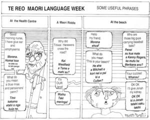 Brockie, Robert Ellison, 1932- :Te Reo Maori Language Week- Some useful phrases. National Business Review, 1 August, 2003.