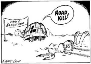 Crimp, Daryl 1958- :Early Election. ROAD KILL! L. N. Approximate publishing date 29 April 2002.