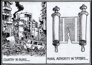 Country in ruins... Moral authority in tatters... 25 July, 2006.