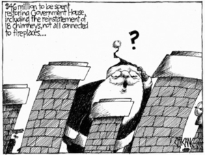 '$46 to be spent restoring Government House, including the reinstatement of 18 chimneys, not all connected to fireplaces'. 21 July, 2008