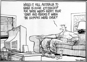 Scott, Thomas, 1947- :'Would it kill Australia to grant us Aussie citizenship for three weeks every four years and revoke it when the Olympics were over?' The Dominion Post, 21 August 2004.