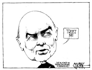 """Winter, Mark 1958- :""""Trust me."""" ... but as a backup maybe God will have to defend for NZ? 28 August 2011"""