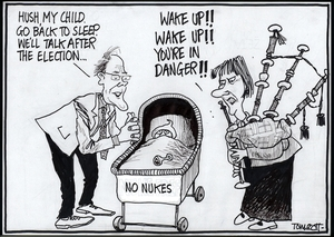 """Scott, Thomas, 1947- :""""Hush, my child. Go back to sleep. We'll talk after the election..."""" Dominion Post, 7 July 2005."""